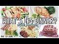 *NEW* WHAT'S FOR DINNER | EASY AND HEALTHY DINNERS | COOK WITH ME | MAY 31-JUNE 5