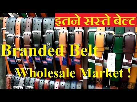 Branded Men's Accessories Wholesale Market   Belt Wholesale Market   Purse Wholesale Market Delhi  