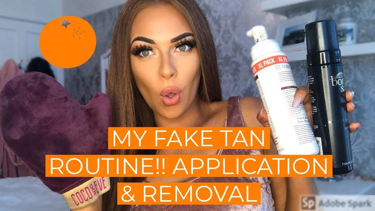 MY FAKE TAN ROUTINE!! APPLICATION & REMOVAL
