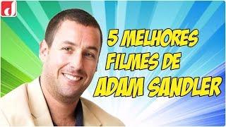 5 melhores filmes de adam sandler - parte 1