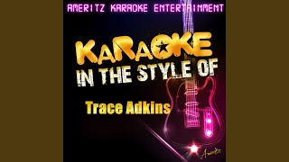 Til the Last Shot's Fired (In the Style of Trace Adkins) (Karaoke Version)
