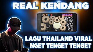 Lagu Thailand Viral - Nget Tenget Tenget Tenget   Real Drum Kendang Cover