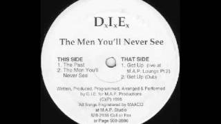 D.I.E.  - Get up   (The Men You