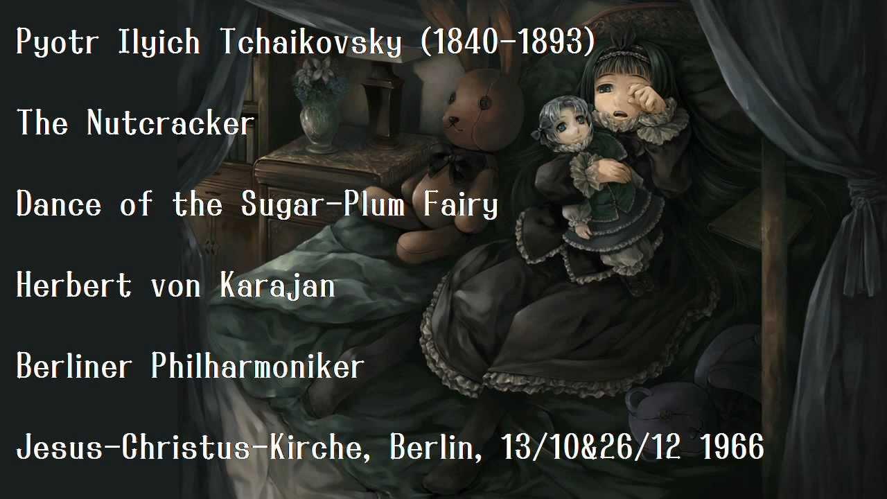 Tchaikovsky: Dance of the Sugar-Plum Fairy - Karajan and Berliner Philharmoniker