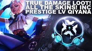 TRUE DAMAGE LOOT IS HERE! PRESTIGE EDITION QIYANA ALREADY UNLOCKED!   League of Legends