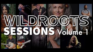 WildRoots Sessions Volume 1