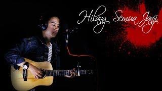Download Lagu Melly Goeslaw - Hilang Semua Janji  ||  Ariansyah Cover mp3