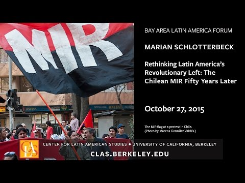 Rethinking Latin America's Revolutionary Left: The Chilean MIR Fifty Years Later