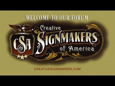 Welcome to Creative Signmakers of America Web Forum