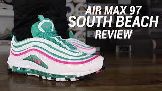 AIR MAX 97 SOUTH BEACH REVIEW