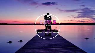 Yêu 5 - Rhymastic | Break In Nevamax Remix | Music is Life EDM