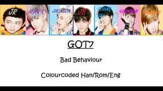 Colourcoded (Han/Rom/Eng) lyrics GOT7 ~Bad Behaviour