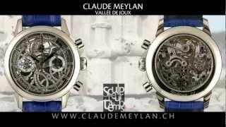 Montres squelette Claude Meylan Vallée de Joux Sculpteur du Temps Horlogerie L'Abbaye Suisse