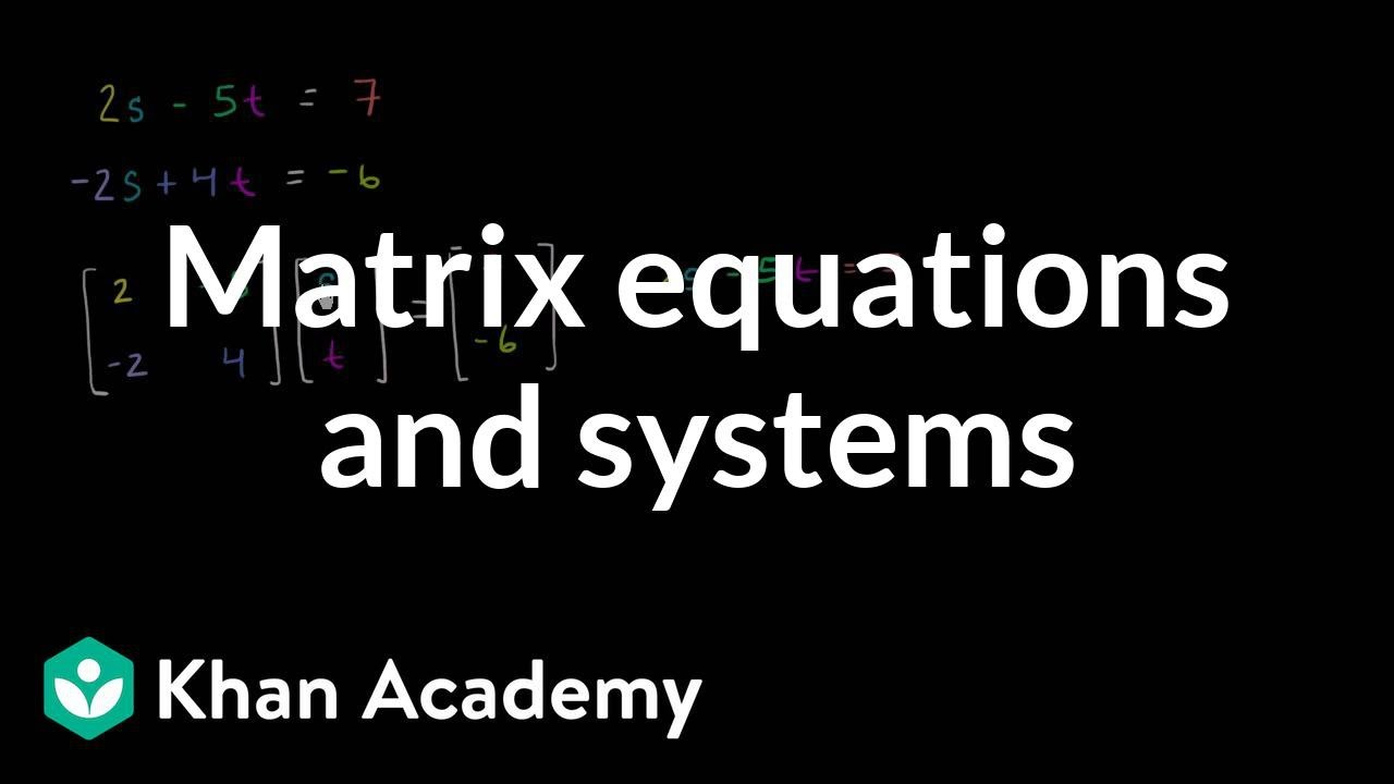 Representing linear systems with matrix equations (video