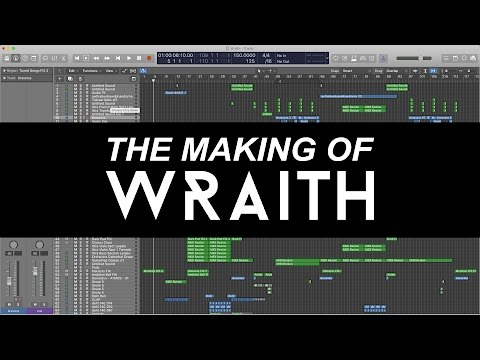 The Making of: Wraith (Track Breakdown)