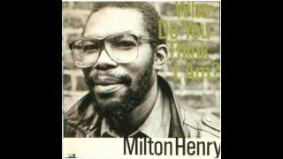 Milton Henry- Send Me That Pillow