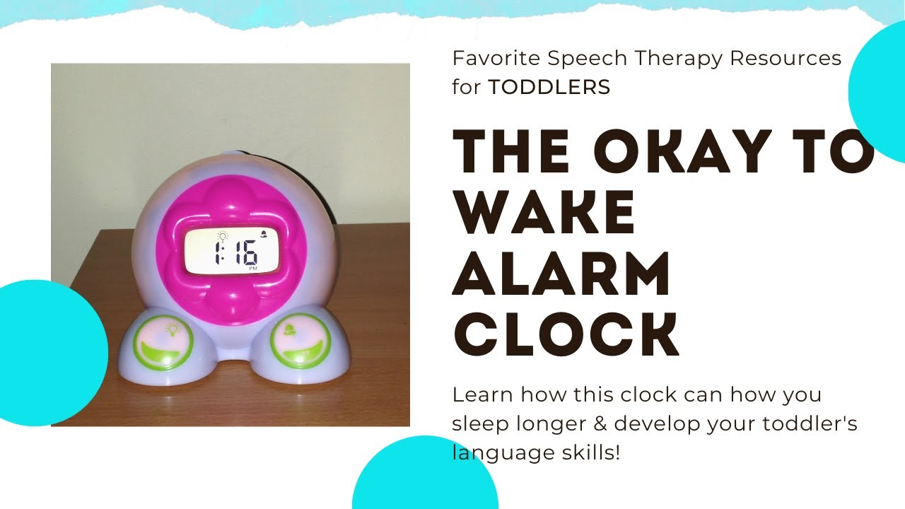 3 Ways Use The OK To Wake!® Clock To Develop Your Toddlers