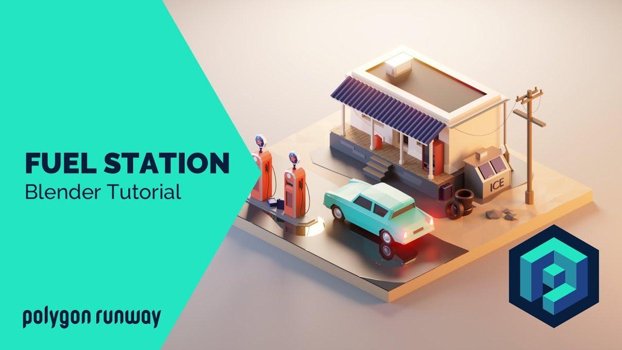 Fuel Station - Blender 2.8 Low Poly 3D Modeling Tutorial
