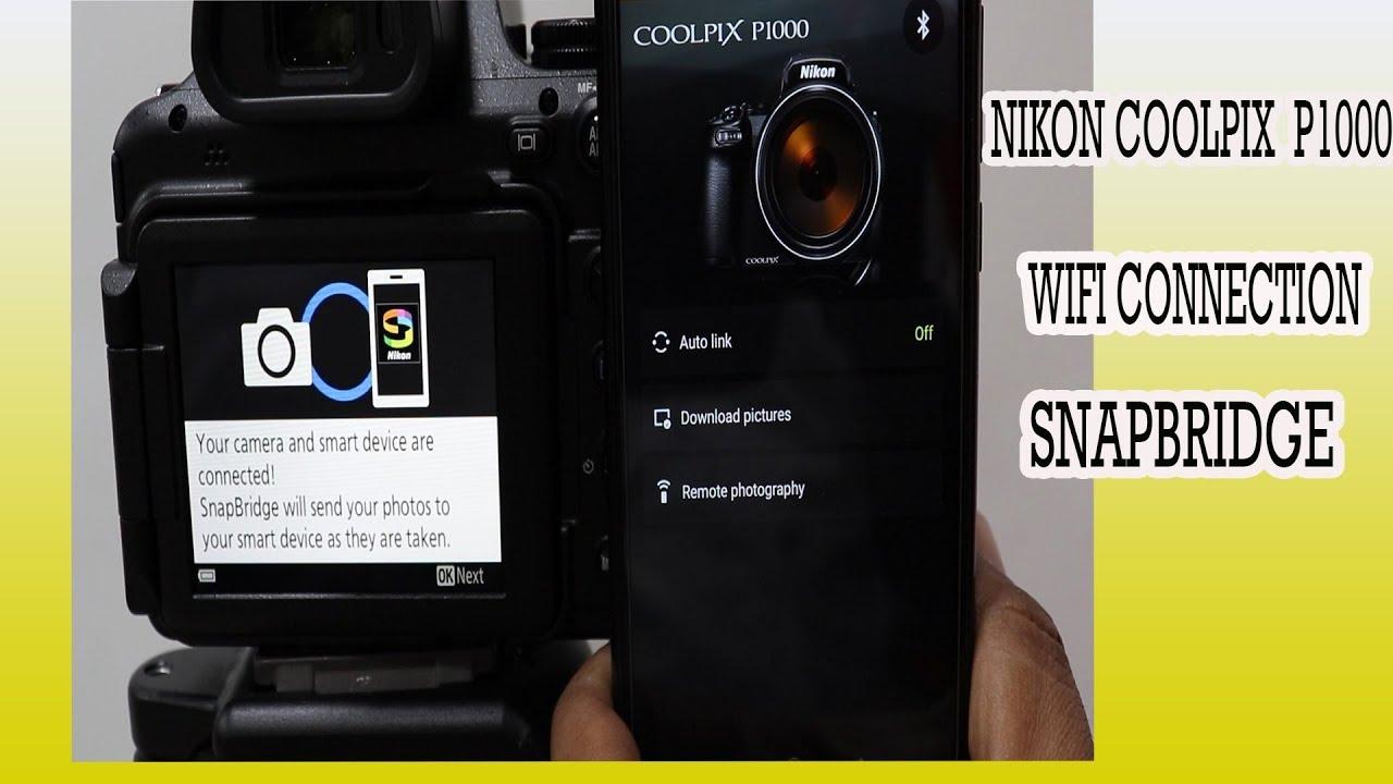 Nikon P1000 Wifi Configuration Snapbridge   How To connect Nikon P1000 Wifi  Settings  