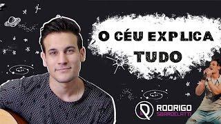 Baixar Rodrigo Sbardelatti - O Céu Explica Tudo - Henrique e Juliano
