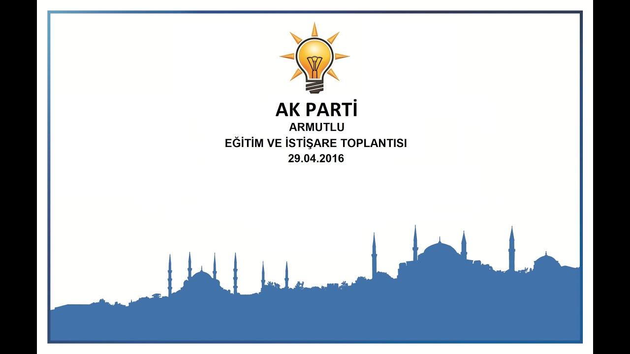 Ak Parti Fatih Armutlu Danışma Meclisi Filmi - YouTube