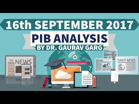 (ENGLISH) 16th September 2017 - PIB - Press Information Bureau news analysis for competitive exams