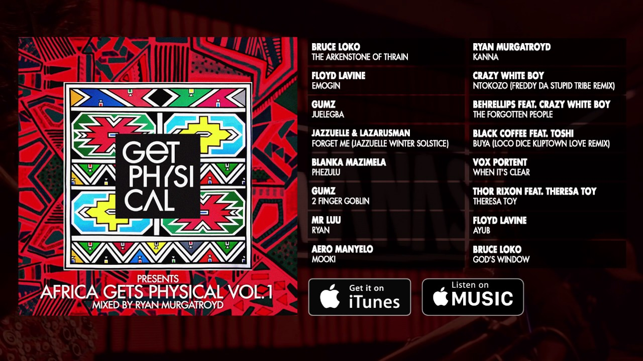 get physical presents africa gets physical vol 1 minimix youtube