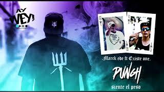 Marck EDE - 15.- Punch ft. Existhe one (Siente El Peso Mixtape X Siempre Locos Siempre Bravos)