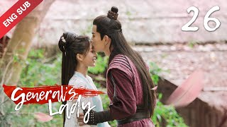 [ENG SUB] General's Lady 26 (Caesar Wu, Tang Min) (2020) Icy General vs. Witty Wife