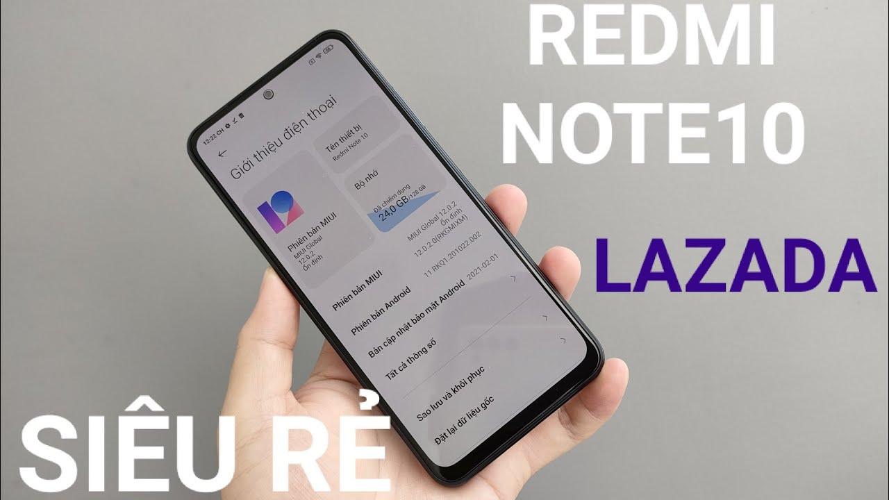 UNBOX hộp đựng đặc biệt Redmi Note10 chính hãng GIÁ RẺ NHẤT trên LAZADA, BẤT NGỜ CHƯA!!!