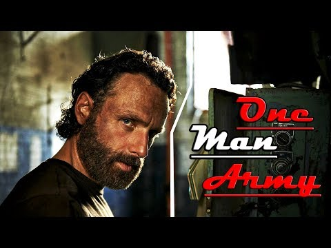 Rick Grimes | One Man Army | The Walking Dead (Music Video)