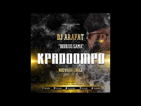 DJ ARAFAT KPADOOMPO ( son officiel )