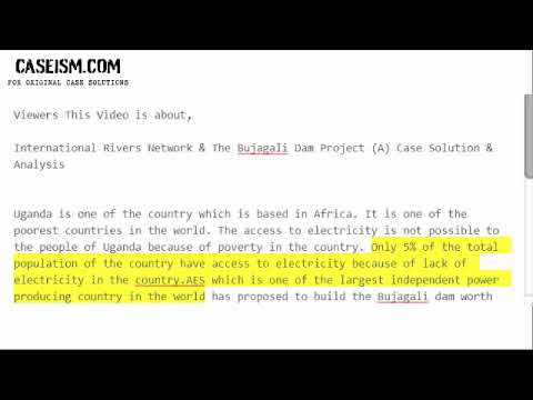 International Rivers Network & The Bujagali Dam Project (A) Case Solution & Analysis