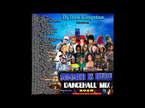 Dj Don Kingston Summer Is Here 2018 Danehall Mix