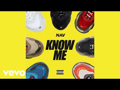 NAV - Know Me (Audio)