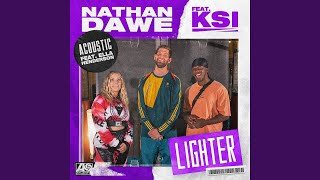 Nathan Dawe x KSI x Ella Henderson – Lighter (Acoustic) [Official Video]