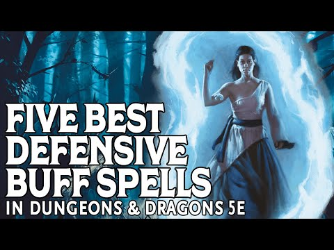 Five Best Defensive Buffs In Dungeons & Dragons 5e