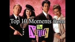 "Top 10 Moments from ""The Nanny"""