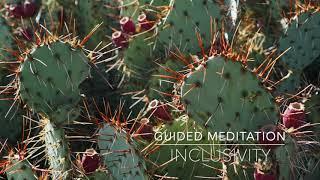 INCLUSIVITY: 15 Minute Guided Meditation | A.G.A.P.E. Wellness