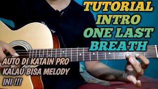Tutorial Gitar Intro One Last Breath - Creed | Guitar Intro One Last Breath Tutorial