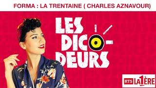 FORMA - Les Dicodeurs - La trentaine  (Parodie La bohème)