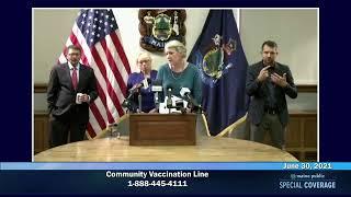 Maine CDC Briefing June 30, 2021