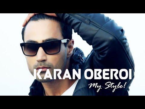 KARAN OBEROI  My Style!