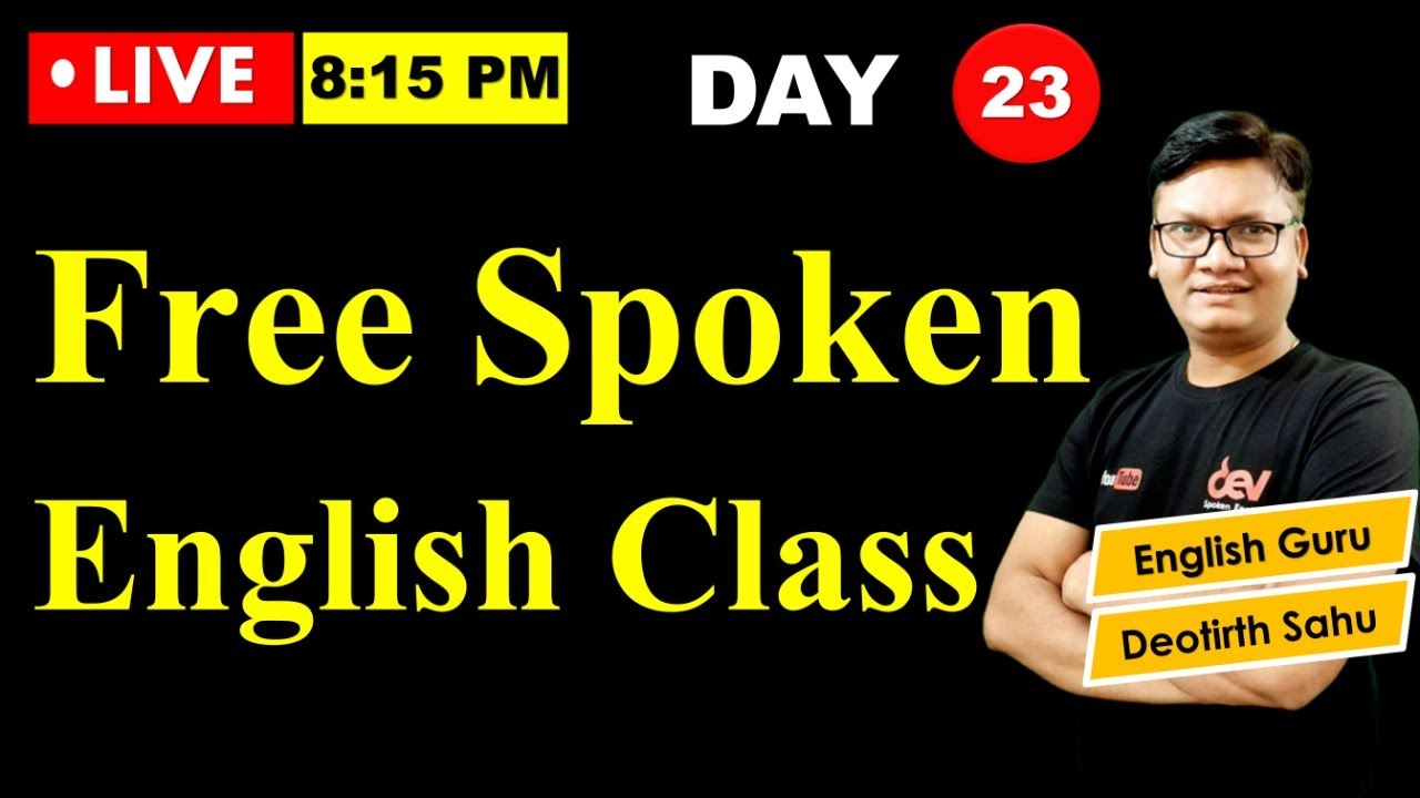 Day-23 | Free Spoken English class reloaded | Online English speaking course with Dev Sir