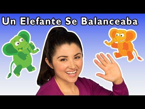 🐘Un Elefante Se Balanceaba y Más | Canciones Infantiles | Mother Goose Club in Spanish