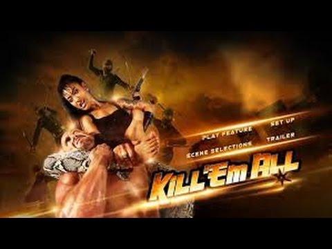 Kill 'em All (2013) with Chia-Hui Liu, Ammara Siripong, Johnny Messner Movie