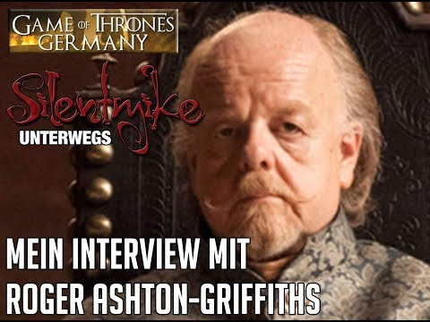 My Interview with Roger Ashton-Griffiths from Game of Thrones - Silent Mike Unterwegs #009