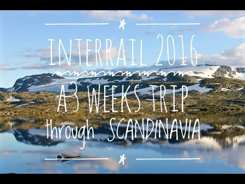Interrail 2016  - A 3 weeks trip through Scandinavia