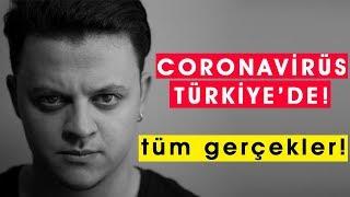 CORONA VİRÜS TÜRKİYE'DE! | TÜM GERÇEKLER!