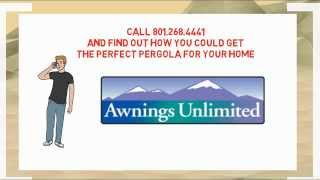 Pergolas Salt Lake City | Awnings Unlimited